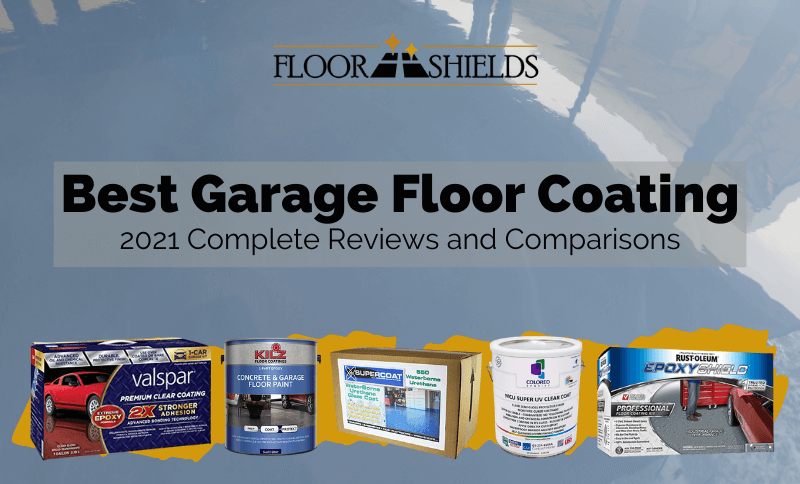 Best Garage Floor Coating of 2021 Complete Reviews and Comparison
